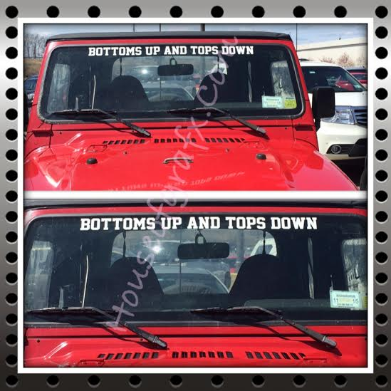 BOTTOMS UP TOPS DOWN windshield banner visor decal